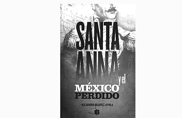 """""""Santa Anna y el México perdido"""""""