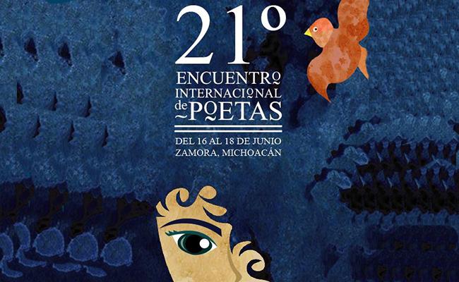 Realizarán edición 21 del Encuentro Internacional de Poetas en Zamora