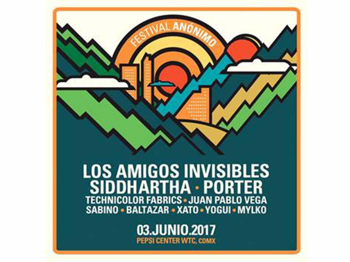 Los amigos invisibles, Porter y Siddhartha encabezan el Festival Anónimo