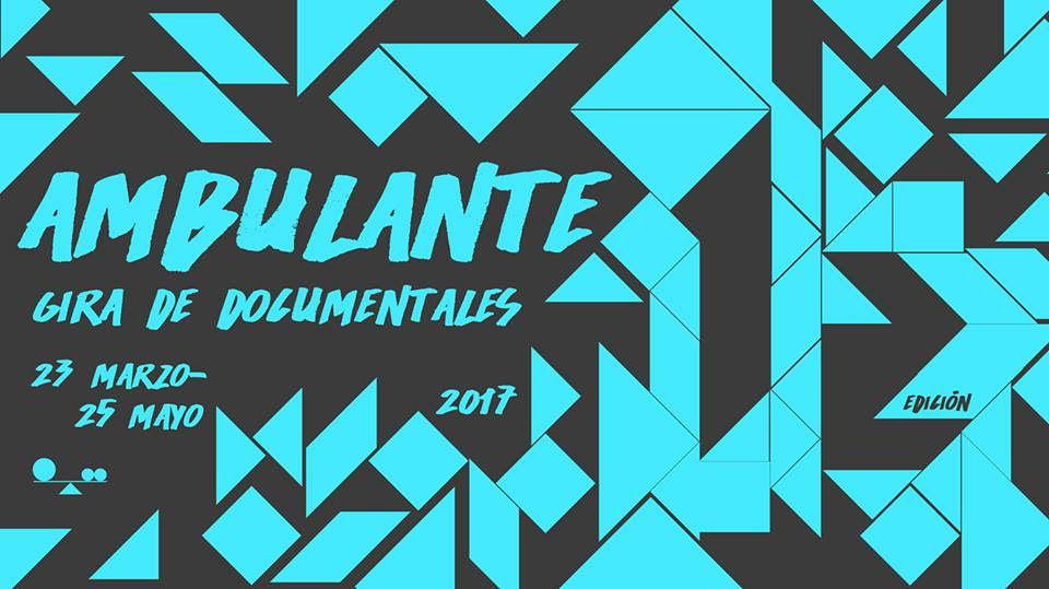 "ALISTAN GIRA DE DOCUMENTALES ""AMBULANTE"""