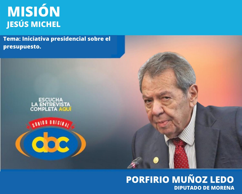 Nadie sin Legislativo puede aprobar el presupuesto: Porfirio Muñoz Ledo