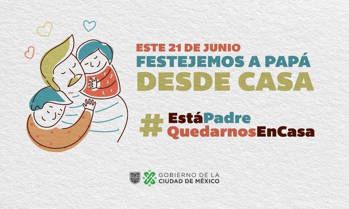 #EstaPadreQuedarnosEnCasa para festejar a distancia: Gobierno de la Ciudad de México