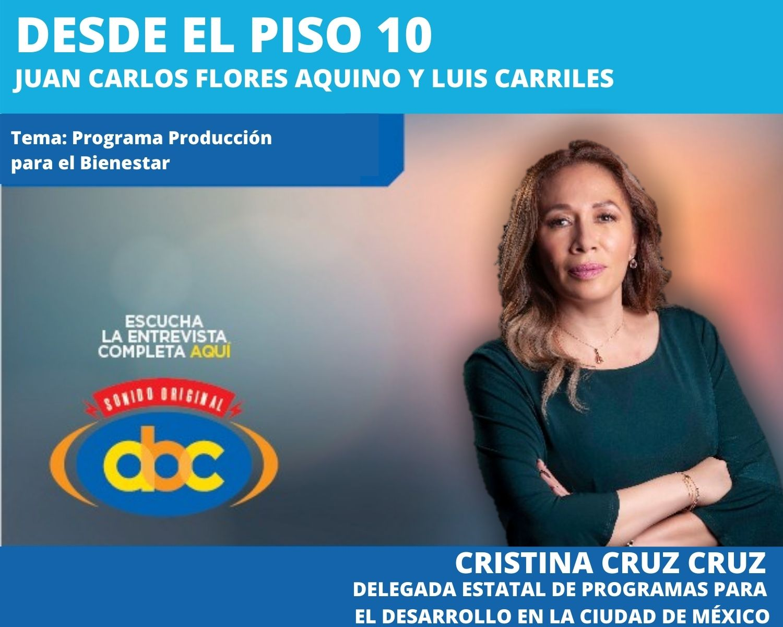 Producción del Bienestar, un programa dedicado a campesinos: Cristina Cruz Cruz