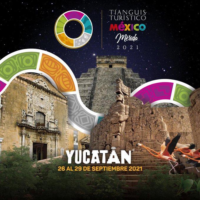 El Tianguis Turístico en Mérida se realizará en septiembre de 2021
