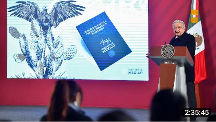 El presidente presenta Guía Ética Para La Transformación de México