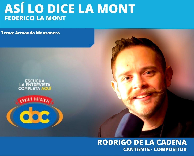 Armando Manzanero se encontraba grabando un disco de canciones inéditas con Rodrigo de la Cadena