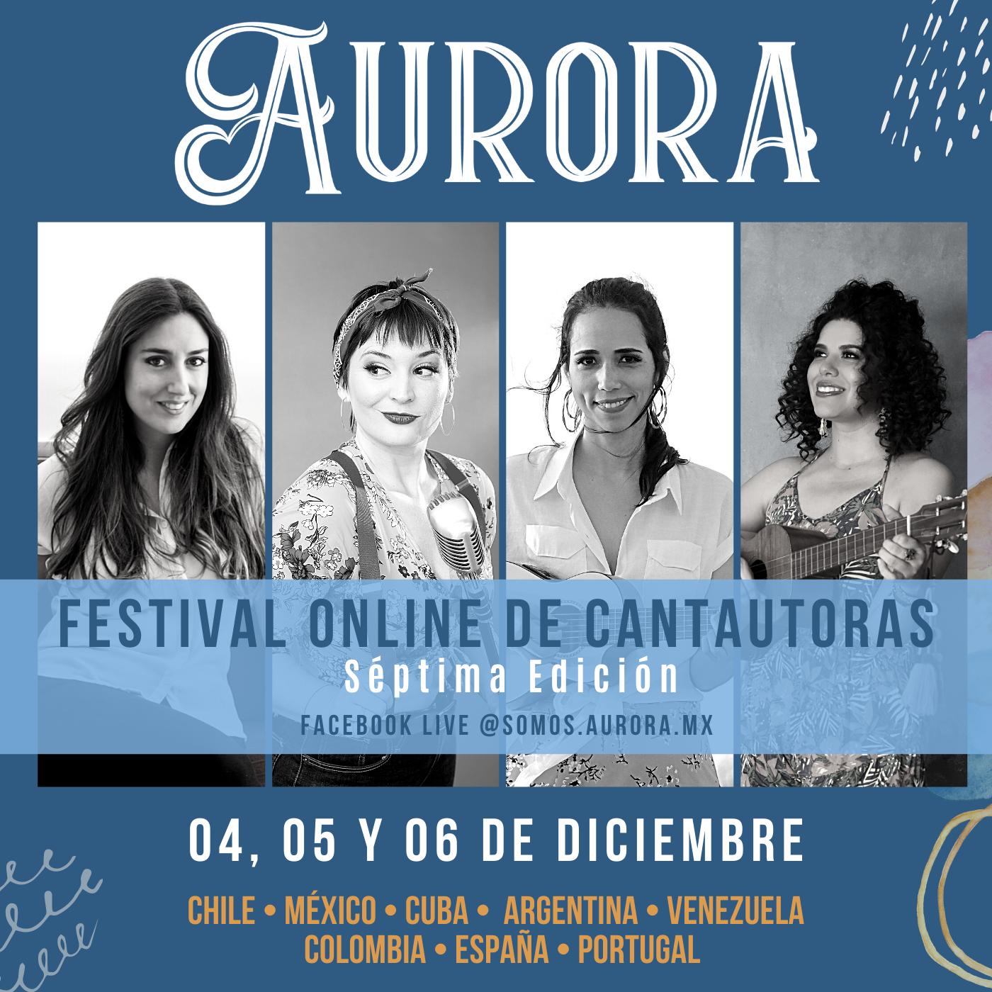 ElFestival Online de Cantautorasde Somos Aurora cierra el 2020 con su séptima y última edición gratuita