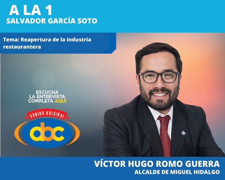 Gobierno Capitalino negocia con restauranteros una apertura gradual a partir de la  próxima semana:  Victor Hugo Romo