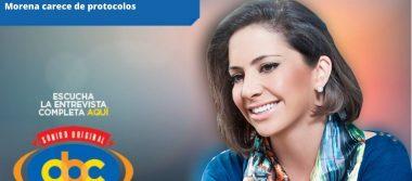 La Comisión de Honor y Justicia de Morena carece de protocolos: Ana Katiria Suárez