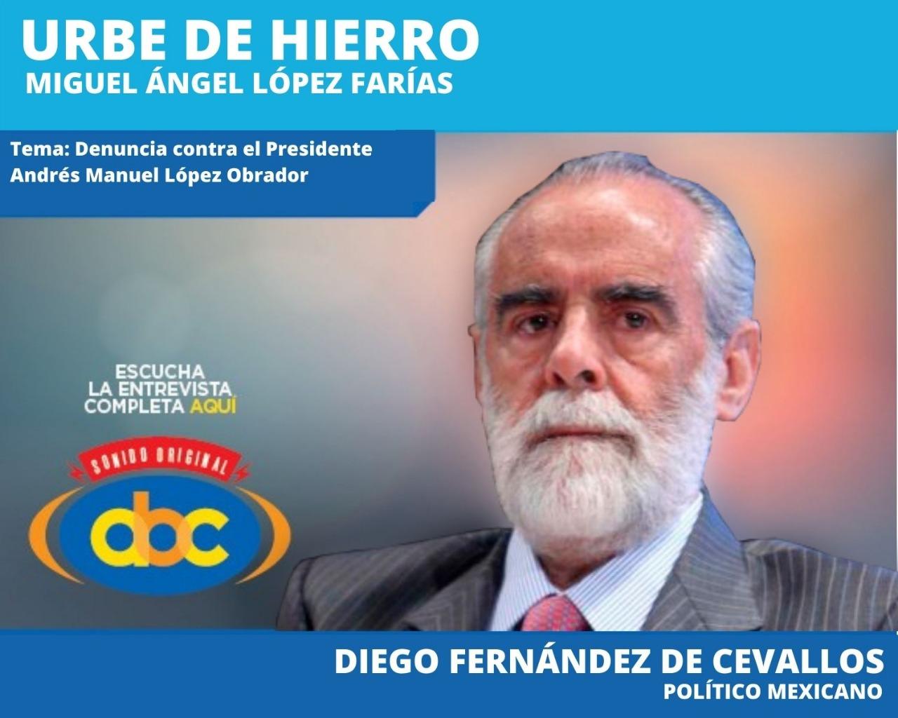"""Yo le advertí al presidente"": Diego Fernández de Cevallos"