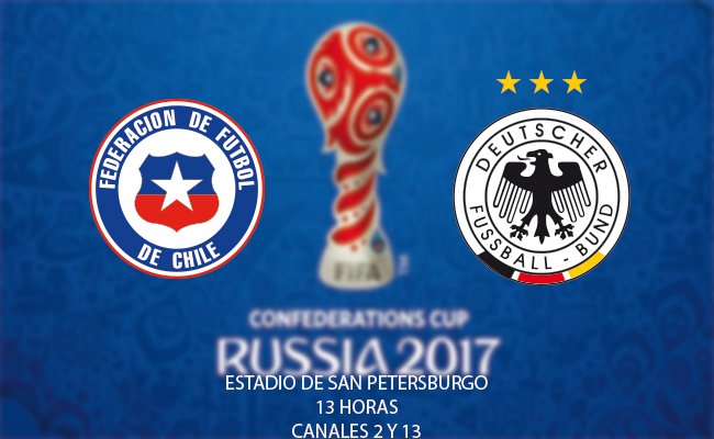 Chile y Alemania, disputan la final de la Confederaciones