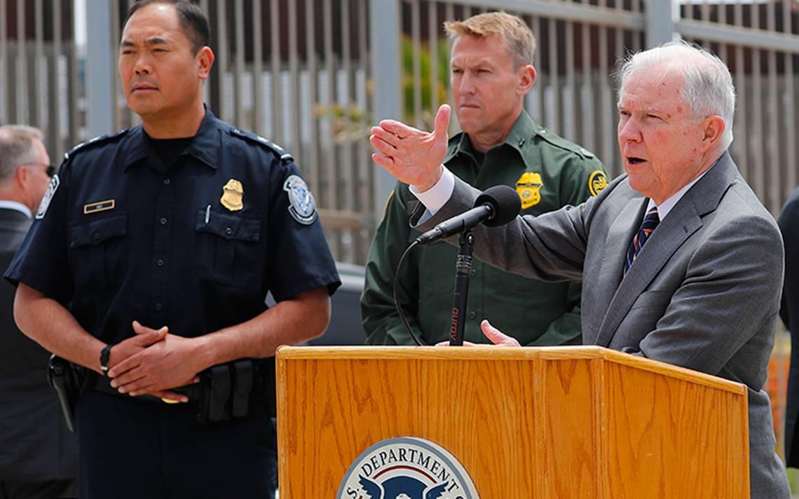 Se enjuiciará a quien cruce ilegalmente la frontera y si traen niños serán separados: Sessions