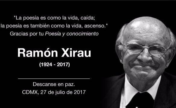 Fallece Ramón Xirau: poeta, filósofo y ensayista del México Contemporáneo