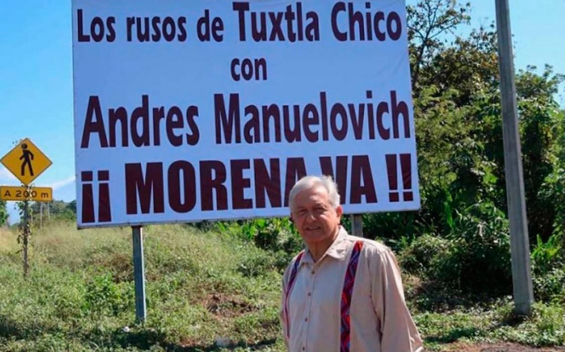 AMLO recibe apoyo 'ruso' de Chiapas: vamos con 'Andrés Manuelovich'
