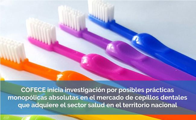 Inicia COFECE investigación contra proveedores de cepillos dentales al sector salud