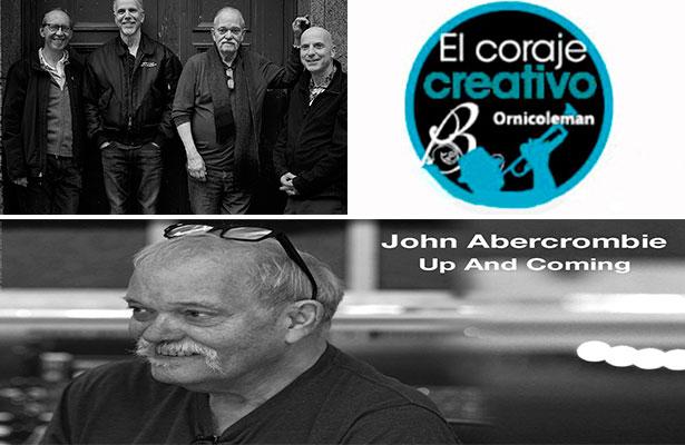 La guitarra flotante de John Abercrombie ha muerto (2ª. Parte)