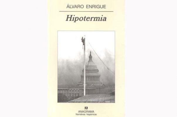 Babel y laberinto / Hipotermia de Álvaro Enrigue