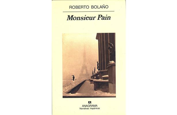 Babel y laberinto|Monsieur Pain de Roberto Bolaño