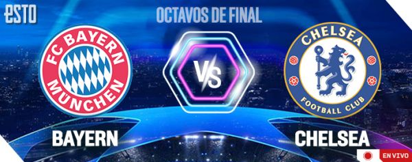 Bayern Munich Vs Chelsea Horario Y Dónde Ver En Vivo Octavos De Final Champions League 2020