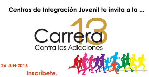 Centro de Integración Juvenil organiza carrera contra adicciones