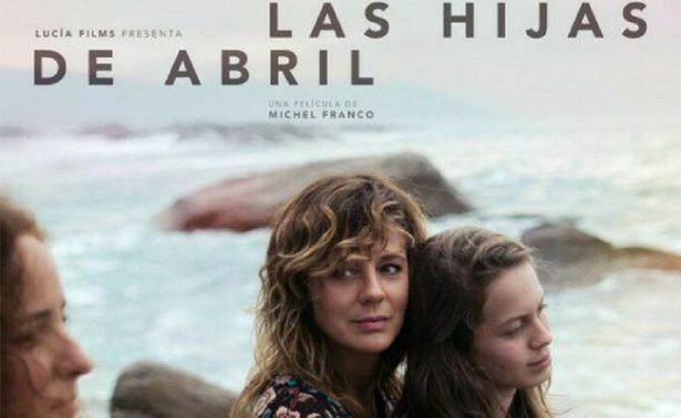 """""""Las hijas de Abril"""" tendrá función simultánea en Cannes y México"""