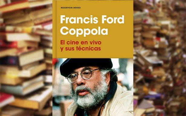 """Francis Ford Coppola presenta el libro """"El cine en vivo y sus técnicas"""""""