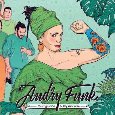 Audry Funk bajo la Autogestión y Resistencia
