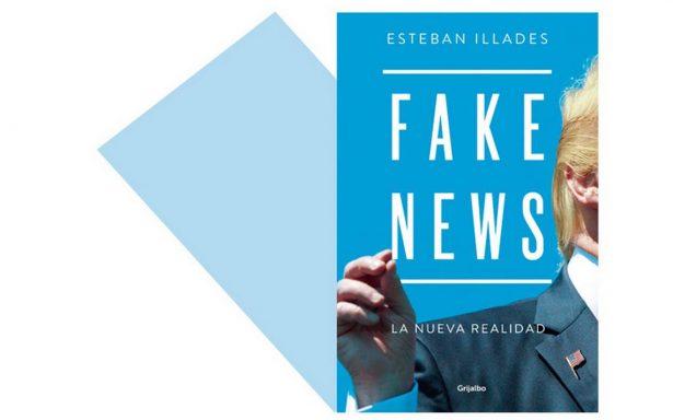 Propaganda, desinformación… Fake news, la nueva realidad