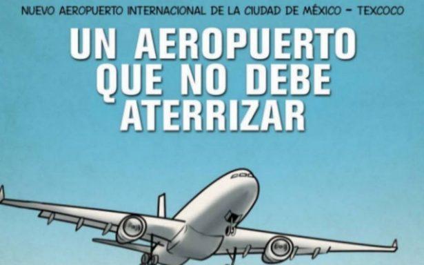"""""""Un aeropuerto que no debe aterrizar"""", la historieta de AMLO contra el NAIM"""