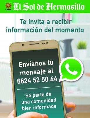 El Sol de Hermosillo te comparte las noticias más importantes del día a través de Whatsapp