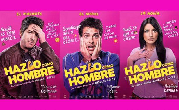 """""""Hazlo como hombre"""", el mejor debut histórico de cine mexicano"""