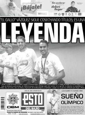 Edición digital ESTO del Bajío – lunes 21 | mayo | 2018