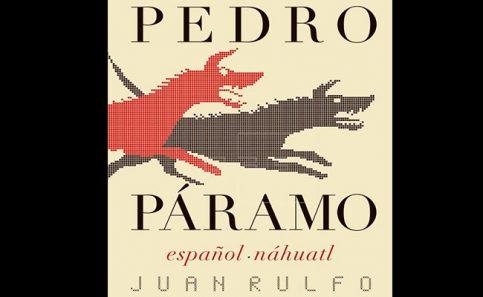 """Pedro Páramo"" de Juan Rulfo"
