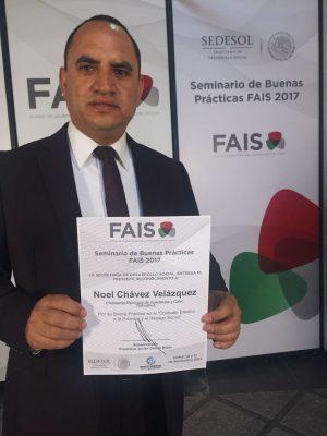 Otorga SEDESOL reconocimiento al Ing. Noel Chávez Velázquez por buen manejo de recursos del FAIS