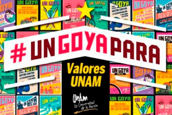 UNAM lanza campaña #UnGOYApara, en busca de reforzar valores