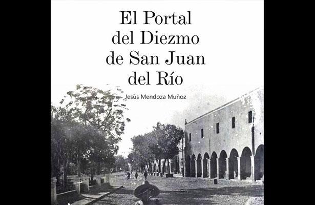 """Jesús Mendoza presentará el libro """"El Portal del Diezmo"""""""