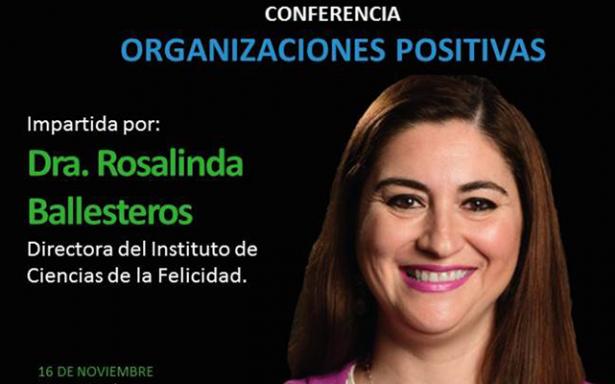 """Oficialía Mayor y Tec Milenio invitan a conferencia: """"Organizaciones Positivas"""""""