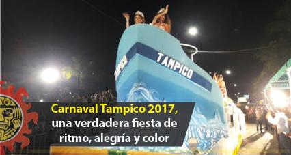 Carnaval Tampico 2017, una verdadera fiesta de ritmo, alegría y color