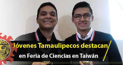 Jóvenes Tamaulipecos destacan en la Feria Internacional de Ciencias en Taiwán
