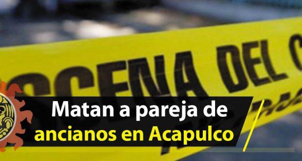 México: matan a pareja de ancianos en Acapulco; él era de EEUU