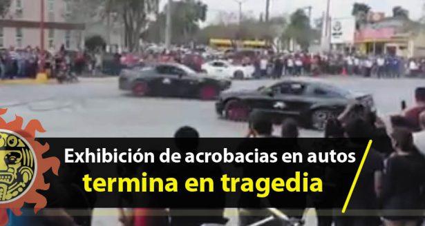 Exhibición de acrobacias en autos termina en tragedia en Tamaulipas