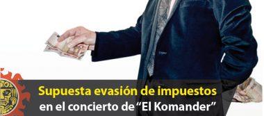 """Supuesta evasión de impuestos en el concierto de """"El Komander"""""""