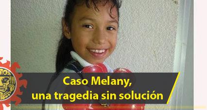 Caso Melany, una tragedia sin solución
