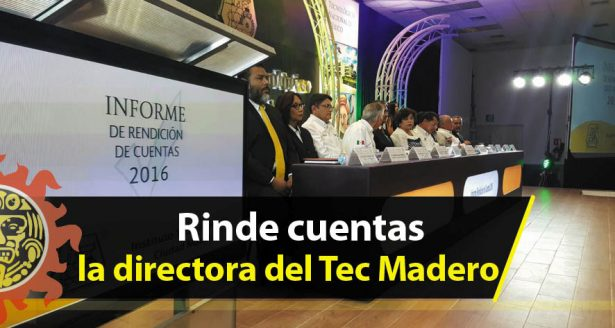 Rinde cuentas la directora del Tec Madero