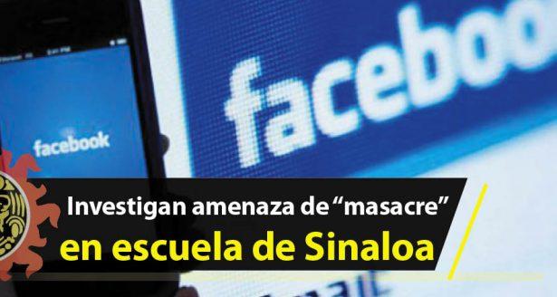 """Investigan amenaza de """"masacre"""" en escuela de Sinaloa"""