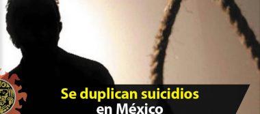 Se duplican suicidios en México, a la alza en los últimos 20 años