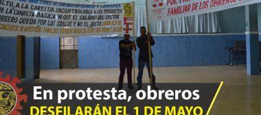 Obreros preparan manifestación masiva para el Día del Trabajo