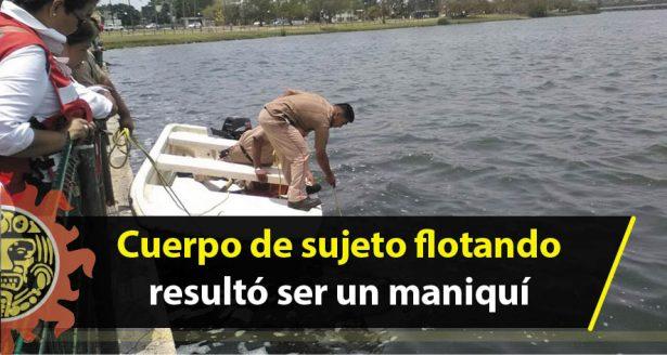 Cuerpo de sujeto flotando resultó ser un maniquí