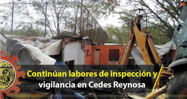 Continúan labores de inspección y vigilancia en Cedes de Reynosa