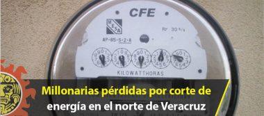 Millonarias pérdidas por corte de energía en el norte de Veracruz; CFE se esconde